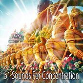 51 Sounds For Concentration von Massage Therapy Music