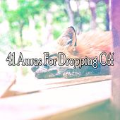 41 Auras For Dropping Off by Deep Sleep Music Academy