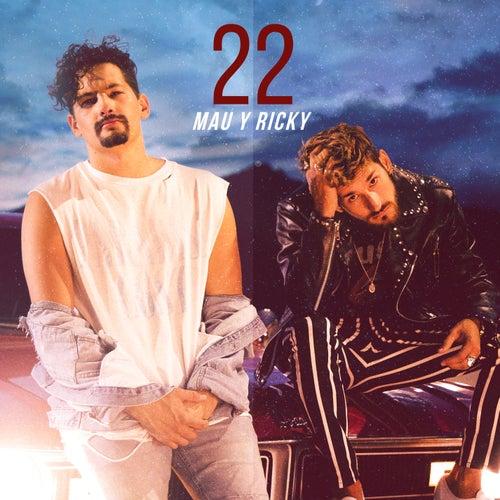 22 de Mau y Ricky