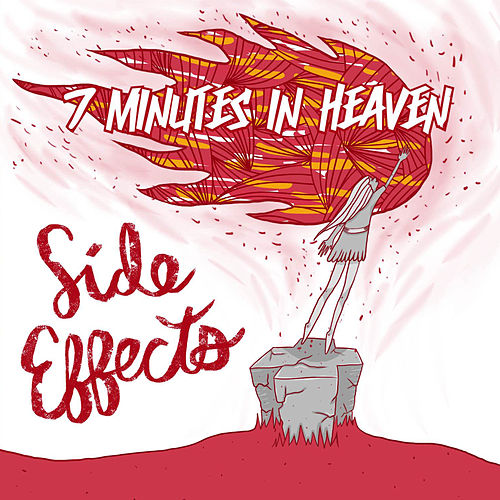 Side Effects EP By 7 Minutes In Heaven Napster