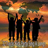 32 Tracks Kids Party Sing A Longs by Songs For Children