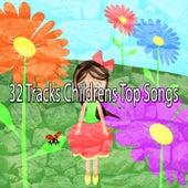32 Tracks Childrens Top Songs de Canciones Para Niños