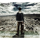 I Wanna Be... von Spyair