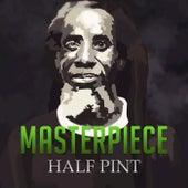 Half Pint Masterpiece by Half Pint
