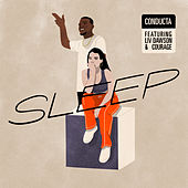 Sleep (feat. Liv Dawson & Courage) van Conducta