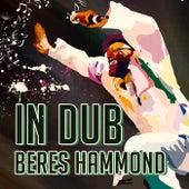 Beres Hammond In Dub by Beres Hammond