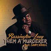 Them A Murderer by Barrington Levy