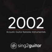 2002 (Acoustic Guitar Karaoke Instrumentals) de Sing2Guitar