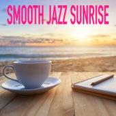 Smooth Jazz Sunrise von Various Artists