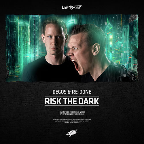 Risk The Dark by Degos