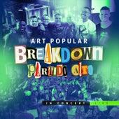 Breakdown Partido Alto in Concert (Live) de Art Popular