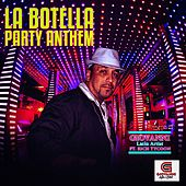 La Botella Party Anthem (feat. Rich Tycoon) by Giovanni Latin Artist