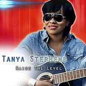 Raise The Level by Tanya Stephens