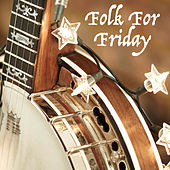 Folk For Friday de Various Artists