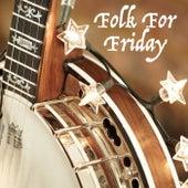 Folk For Friday von Various Artists