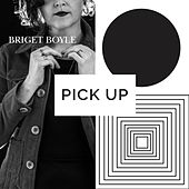 Pick Up by Briget Boyle