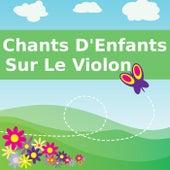 Chants D'Enfants Sur Le Violon de Comptines