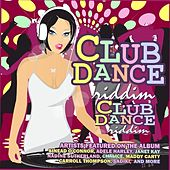 Club Dance Riddim by Various Artists