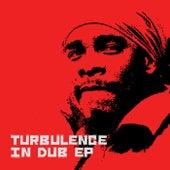 Turbulence In Dub Ep by Turbulence