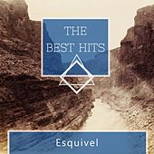 The Best Hits by Esquivel