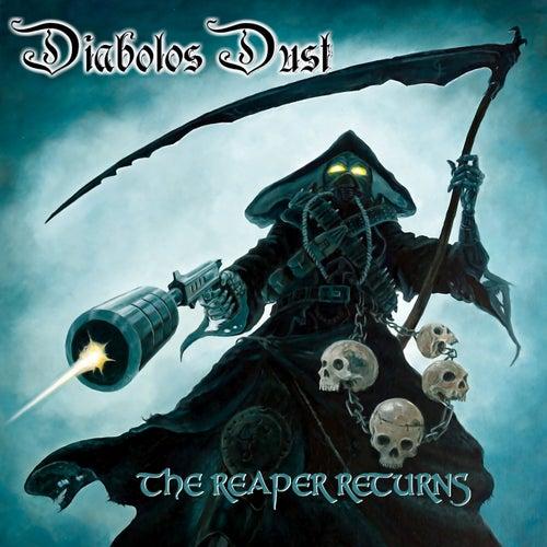 The Reaper Returns by Diabolos Dust