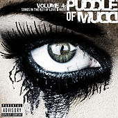 Volume 4: Songs in the Key of Love & Hate (Explicit Echospin Version) by Puddle Of Mudd