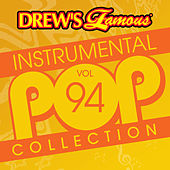 Drew's Famous Instrumental Pop Collection (Vol. 94) by The Hit Crew(1)