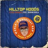 Clark Griswold von Hilltop Hoods