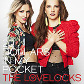 20 Dollars In My Pocket by The Lovelocks