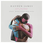 Just Friends (Paul Woolford Remixes) de Hayden James