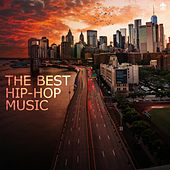 The Best Hip-Hop Music by Various Artists