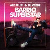 Barrio Superstar de ALe! PLUZ