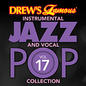 Drew's Famous Instrumental Jazz And Vocal Pop Collection (Vol. 17) de The Hit Crew(1)