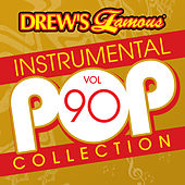 Drew's Famous Instrumental Pop Collection (Vol. 90) von The Hit Crew(1)