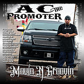 Movin N Groovin by AC The Promoter