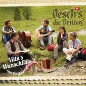 Vätu's Wunschliste - Zum 60. Geburtstag by Oesch's Die Dritten