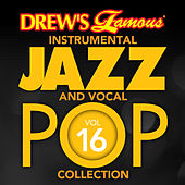 Drew's Famous Instrumental Jazz And Vocal Pop Collection (Vol. 16) de The Hit Crew(1)