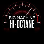 Big Machine Hi-Octane de Various Artists