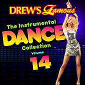Drew's Famous The Instrumental Dance Collection (Vol. 14) von The Hit Crew(1)
