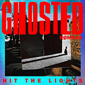 Hit The Lights von Ghosted