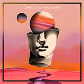 Venus & River by Capital Cities
