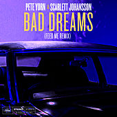 Bad Dreams (Feed Me Remix) de Pete Yorn