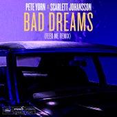 Bad Dreams (Feed Me Remix) di Pete Yorn