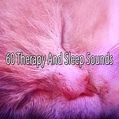 60 Therapy And Sleep Sounds de Sounds Of Nature