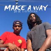Make a Way by JB