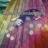 79 Sounds For Cherished Learning de White Noise Babies