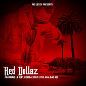 Ms. Jessy Presents Red Dollaz & Friends de Red dollaz