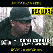 Come Correct by Dee Rich
