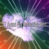 77 Auras For Reflective Rest by Ocean Sounds Collection (1)