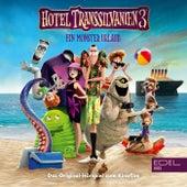 Hotel Transsilvanien 3 (Das Original-Hörspiel zum Kinofilm) von Hotel Transsilvanien